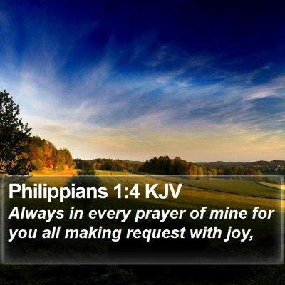 Philippians 1:4 KJV Bible Verse Image