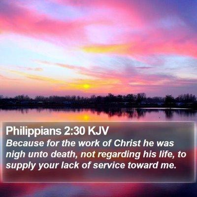 Philippians 2:30 KJV Bible Verse Image