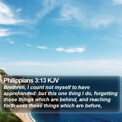 Philippians 3:13 KJV Bible Verse Image
