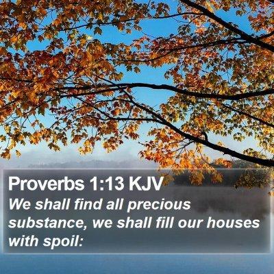 Proverbs 1:13 KJV Bible Verse Image
