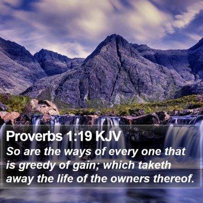 Proverbs 1:19 KJV Bible Verse Image