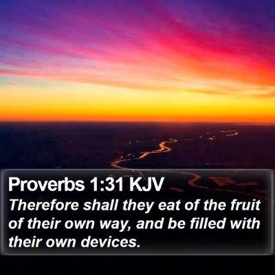 Proverbs 1:31 KJV Bible Verse Image