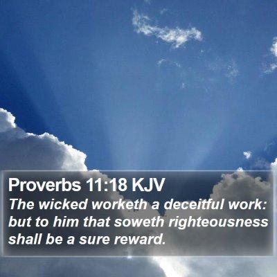 Proverbs 11:18 KJV Bible Verse Image