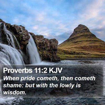 Proverbs 11:2 KJV Bible Verse Image