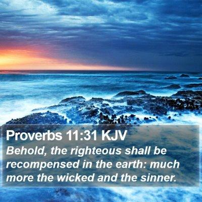 Proverbs 11:31 KJV Bible Verse Image