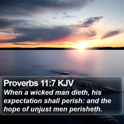 Proverbs 11:7 KJV Bible Verse Image