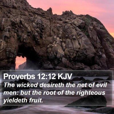 Proverbs 12:12 KJV Bible Verse Image