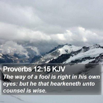 Proverbs 12:15 KJV Bible Verse Image