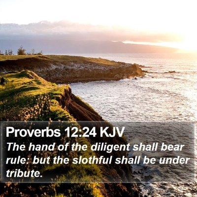 Proverbs 12:24 KJV Bible Verse Image