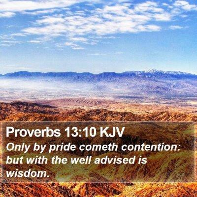 Proverbs 13:10 KJV Bible Verse Image