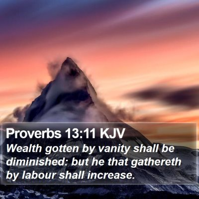 Proverbs 13:11 KJV Bible Verse Image
