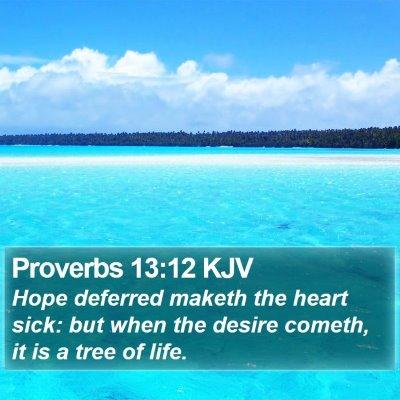Proverbs 13:12 KJV Bible Verse Image
