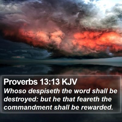 Proverbs 13:13 KJV Bible Verse Image