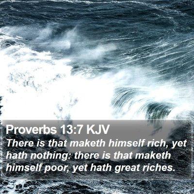 Proverbs 13:7 KJV Bible Verse Image