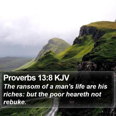 Proverbs 13:8 KJV Bible Verse Image
