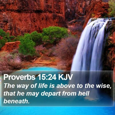 Proverbs 15:24 KJV Bible Verse Image