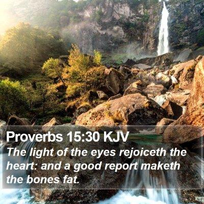 Proverbs 15:30 KJV Bible Verse Image