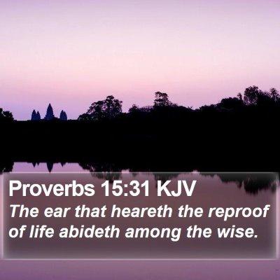 Proverbs 15:31 KJV Bible Verse Image