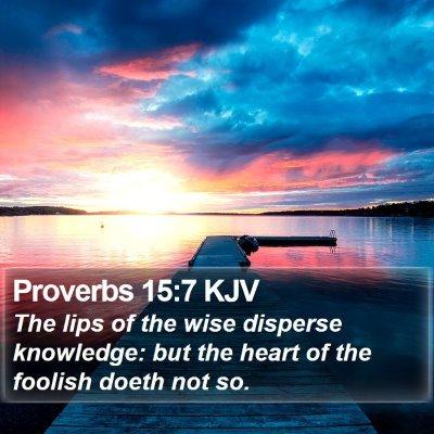 Proverbs 15:7 KJV Bible Verse Image