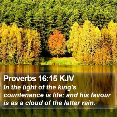 Proverbs 16:15 KJV Bible Verse Image
