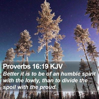 Proverbs 16:19 KJV Bible Verse Image