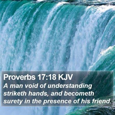 Proverbs 17:18 KJV Bible Verse Image