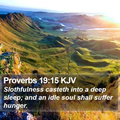 Proverbs 19:15 KJV Bible Verse Image
