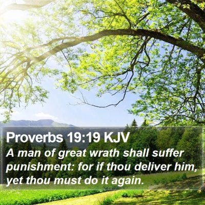 Proverbs 19:19 KJV Bible Verse Image