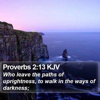 Proverbs 2:13 KJV Bible Verse Image