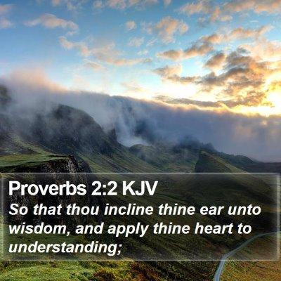 Proverbs 2:2 KJV Bible Verse Image