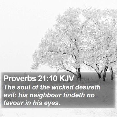 Proverbs 21:10 KJV Bible Verse Image
