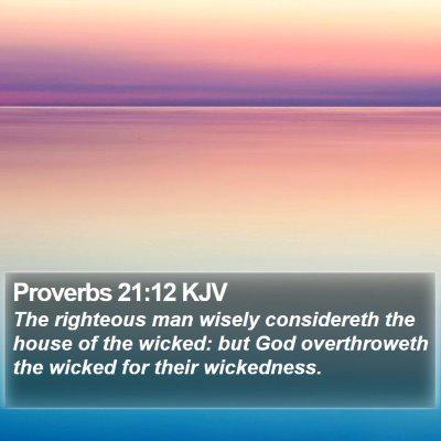 Proverbs 21:12 KJV Bible Verse Image