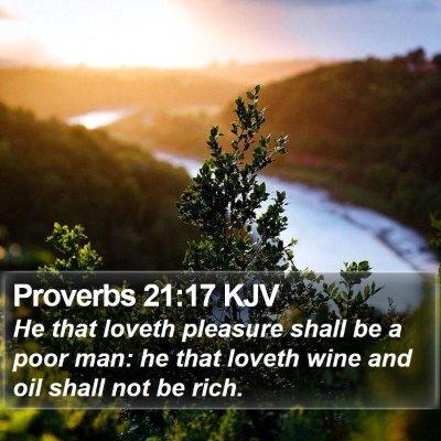 Proverbs 21:17 KJV Bible Verse Image