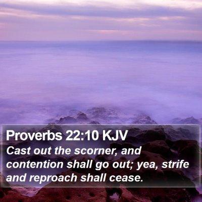 Proverbs 22:10 KJV Bible Verse Image