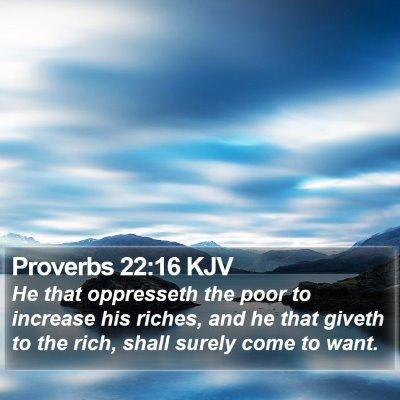 Proverbs 22:16 KJV Bible Verse Image