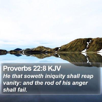 Proverbs 22:8 KJV Bible Verse Image