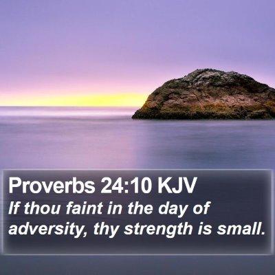 Proverbs 24:10 KJV Bible Verse Image