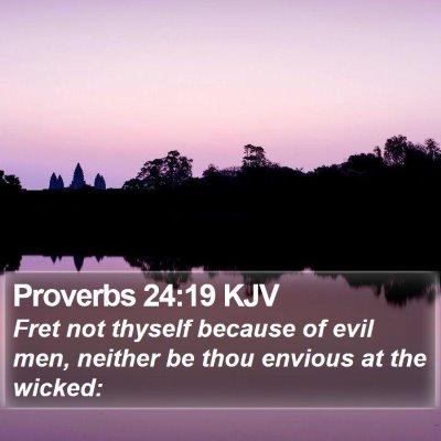 Proverbs 24:19 KJV Bible Verse Image