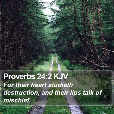 Proverbs 24:2 KJV Bible Verse Image