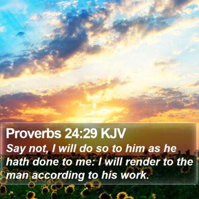 Proverbs 24:29 KJV Bible Verse Image