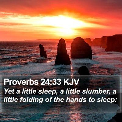 Proverbs 24:33 KJV Bible Verse Image