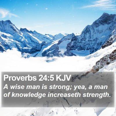 Proverbs 24:5 KJV Bible Verse Image