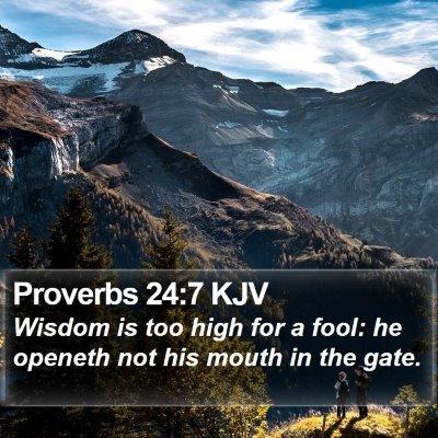 Proverbs 24:7 KJV Bible Verse Image