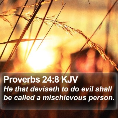 Proverbs 24:8 KJV Bible Verse Image
