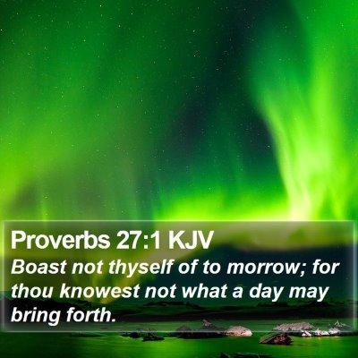 Proverbs 27:1 KJV Bible Verse Image