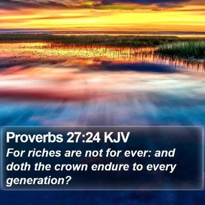Proverbs 27:24 KJV Bible Verse Image