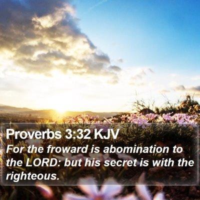 Proverbs 3:32 KJV Bible Verse Image