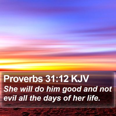 Proverbs 31:12 KJV Bible Verse Image