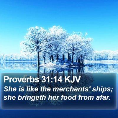 Proverbs 31:14 KJV Bible Verse Image