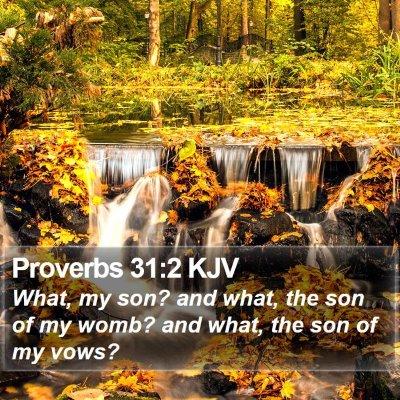 Proverbs 31:2 KJV Bible Verse Image